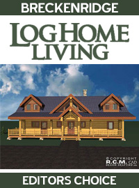 2004 Log Home Living - Editors Pick - Breckenridge