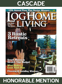 2010 Log Home Living Magazine - Honorable Mention - Cascade