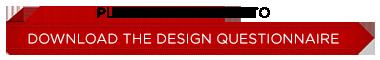 Download the design questionnaire