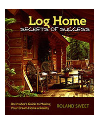 Log Home Secrets of Success - August 2010