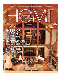 Saskatoon Home Magazine - Winter 2011